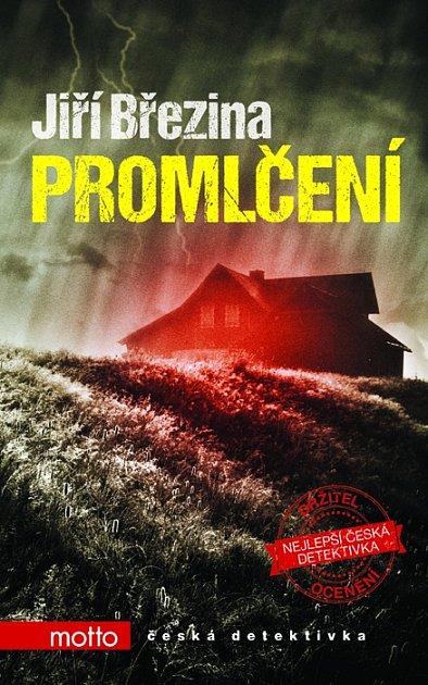Promlčení, nová detektivka, kterou napsal Jiří Březina.