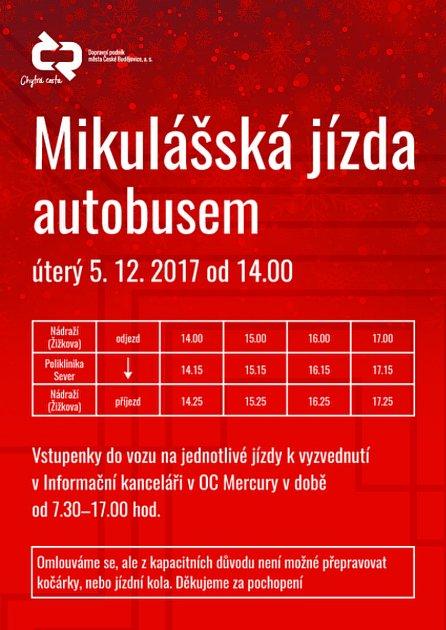 Zdarma vstupenky do Mikulášského autobusu na 5.prosince je nutné vyzvednout si co nejdříve vInformační kanceláři Dopravního podniku města České Budějovice vpřízemí OC Mercury.