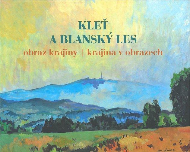 Kniha Kleť a Blanský les – obraz krajiny, krajina vobrazech.