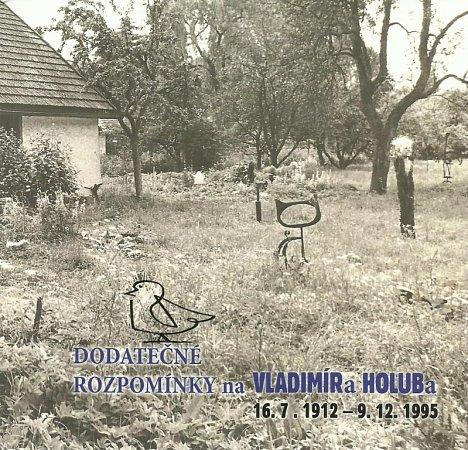 Vladimíra Holuba, posledního dadaistu vČechách a zapomenutého génia, který žil vJindřichově Hradci, připomíná kniha a výstava.