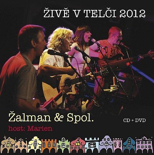 Žalman & Spol.: Živě vTelči 2012.