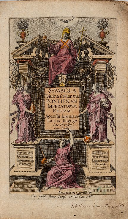 Jacob Typotius (1540 – 1601) a Anselm Boetius de Boodt (1550 – 1632): Symbola Divina & Humana Pontificum Imperatorum Regnum … Tomus Primus, titulní list knihy vydané v Praze v roce 1601 (soukromá sbírka v ČR)