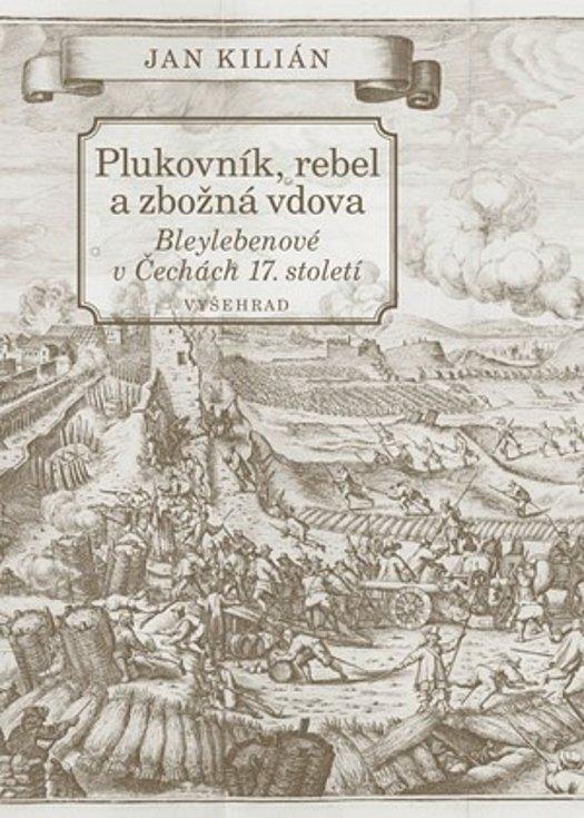 Obálka knihy Plukovník, rebel a zbožná vdova