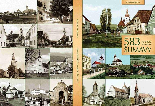 Roman Podhola, rodák zČeského Krumlova, vydal knihu – encyklopedii 583portrétů zmařené Šumavy. Na snímku obálka.