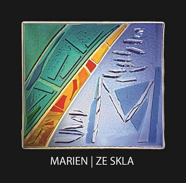 Nová deska skupiny Marien má název Ze skla.