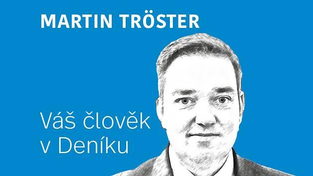 Váš člověk v Deníku Martin Tröster
