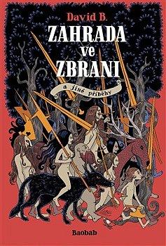 Zahrada ve zbrani je jedním ze dvou komiksů, které David B. představil vTáboře na festivalu Tabook. Dva ze tří příběhů zasadil autor do dob husitů a adamitů. Knihy vydalo nakladatelství Tabook.