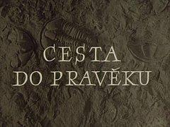 Úvod filmu Cesta do pravěku.