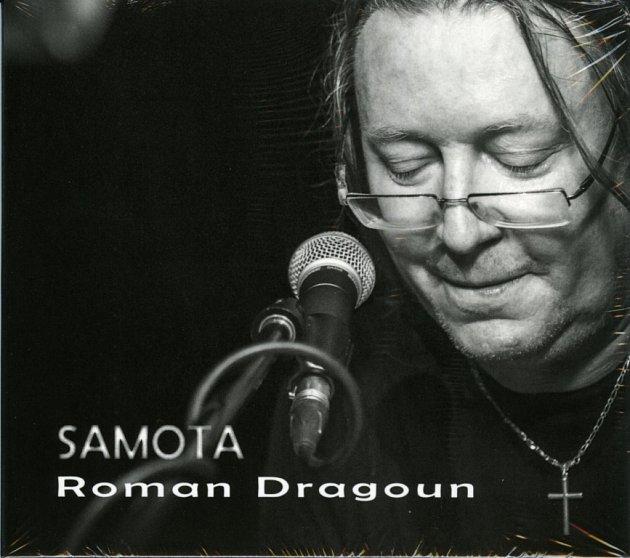 Písecký rodák Roman Dragoun natočil sólové album Samota, vdeseti písních se na něm představuje jako šansoniér.
