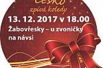 Česko zpívá koledy v Žabovřeskách.