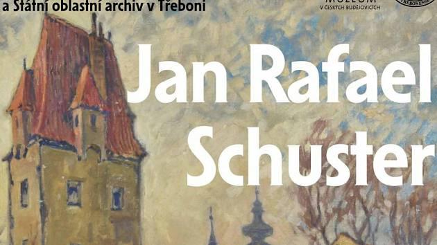 Výstava - malíř Jan Rafael Schuster