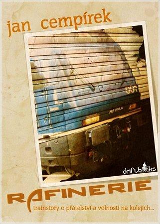 Obal Rafinerie, románu Jana Cempírka, který nyní vychází jako e-kniha.