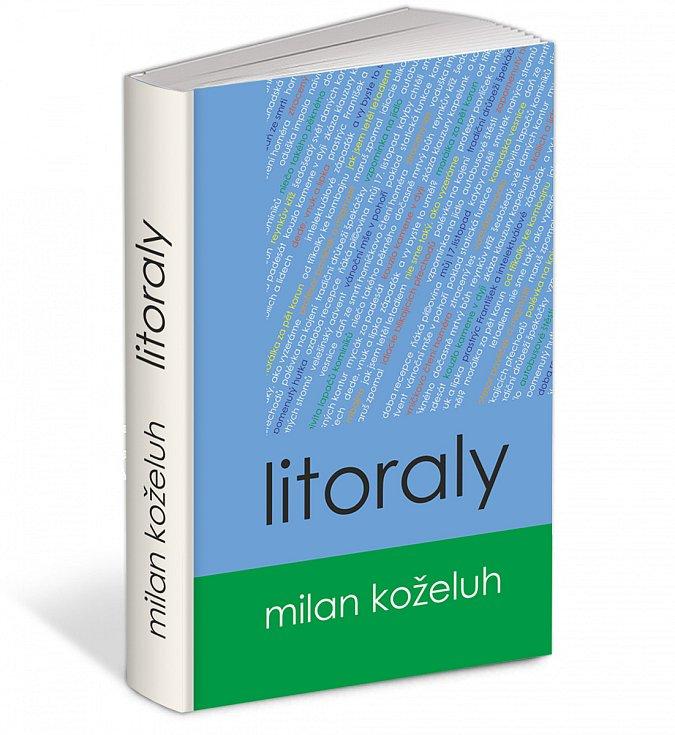 Přebal knihy Litoraly Milana Koželuha už je hotový.