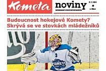 Kometa noviny vyjdou už v pátek 21.2.