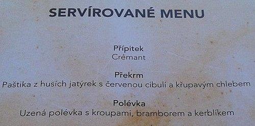Část menu, které bylo servírováno vúterý při návštěvě prezidenta vrestauraci Stará Pošta Austerlitz.