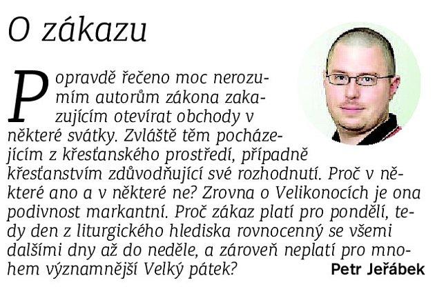 Komentář vedoucího vydání Brněnského deníku Rovnost Petra Jeřábka.
