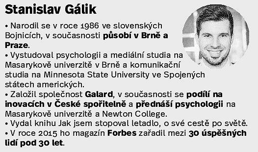 Brňan Stanislav Gálik.