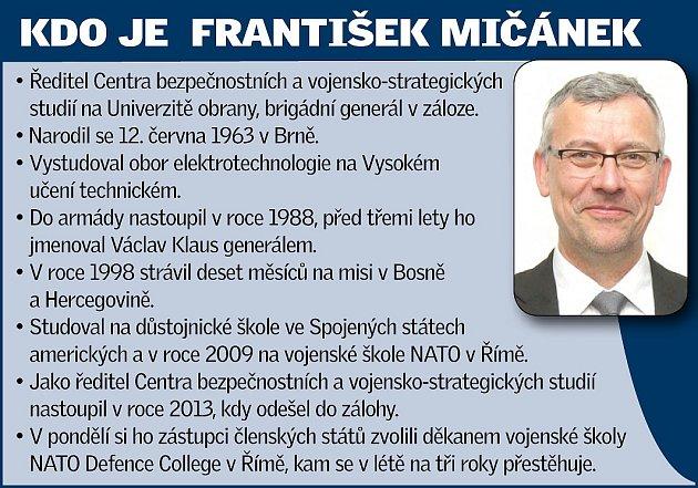 Ředitel Centra bezpečnostních a vojensko-strategických studií Univerzity obrany vBrně František Mičánek míří do funkce děkana vojenské školy NATO vŘímě.