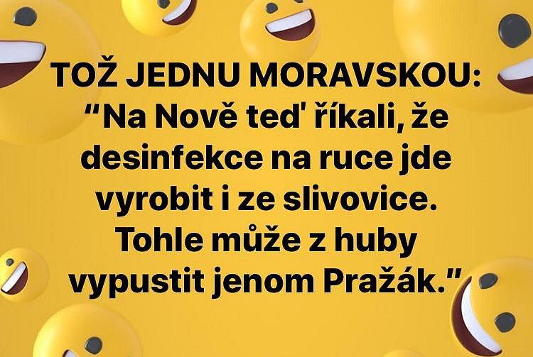 Znehodnotit slivovici? To nemohl vypustit z úst žádný Moravák. Internet a lidé na sociálních sítích se baví i v době koronavirové.