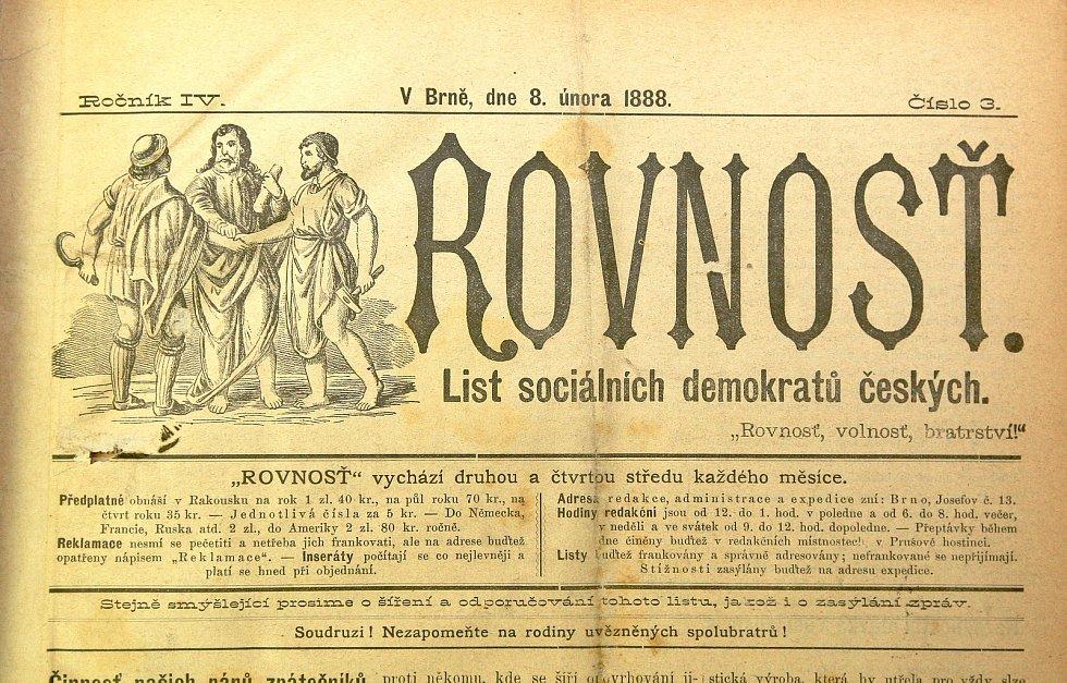 Nejdřív byla Rovnost tiskem sociální demokracie, nyní je to nestranný deník.