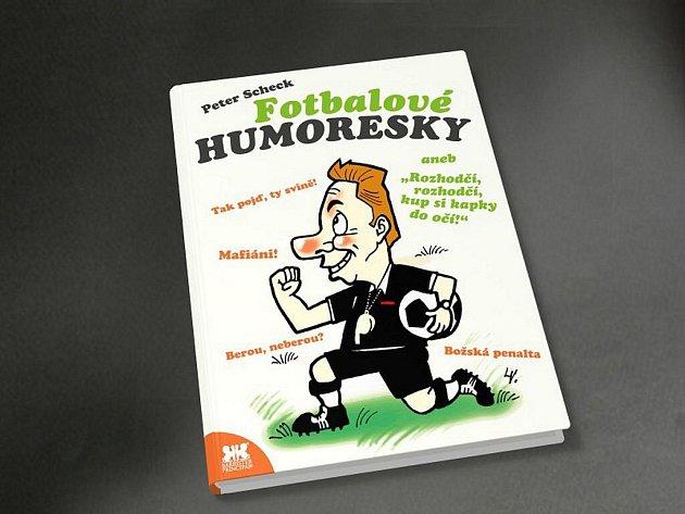 Obálka knihy Fotbalové humoresky.