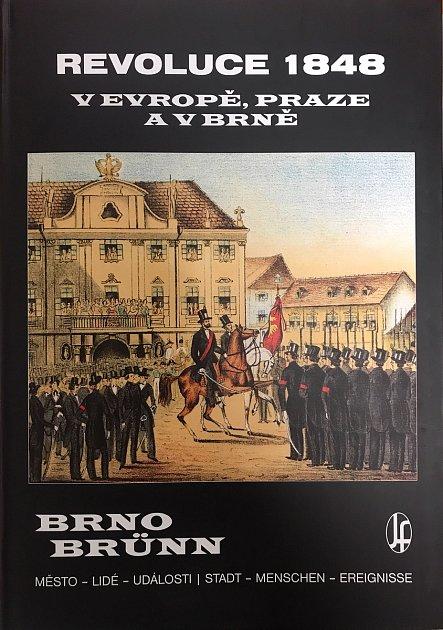 Nová kniha nakladatelství Josef Filip orevolučním roce 1848odhalí čtenářům dění nejen zBrna.