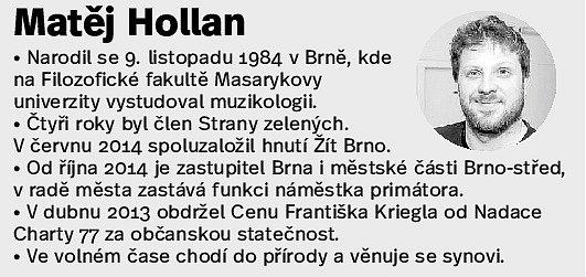 Bývalý občanský aktivista a nyní náměstek brněnského primátora Matěj Hollan zhnutí Žít Brno.