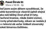 Karanténa? Jako běžný život před 31 lety. Zajímavé přirovnání našel Pavel Štrob starší k nynější opatřením kvůli koronaviru. V mnohém je to podle něj podobné jako normální život před rokem 1989.