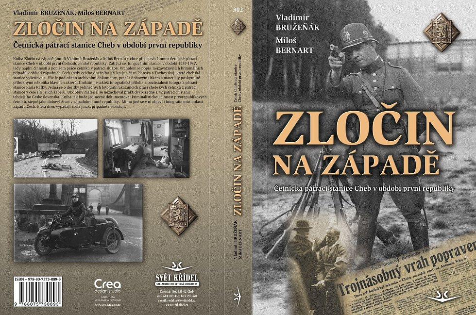 Zločin na západě je nová kniha Vladimíra Bružeňáka.