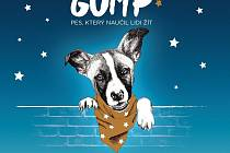 Gump - Pes, který naučil lidi žít.