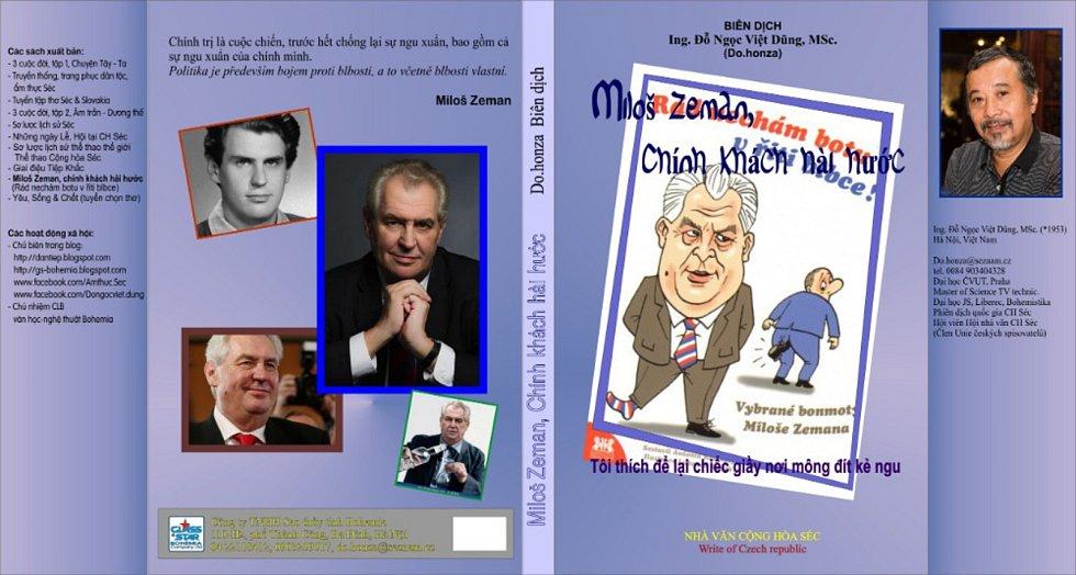 Prezident Miloš Zeman dostal netradiční dárek od vietnamské komunity.