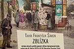 Výstava díla Tavíka Františka Šimona začíná v obrazárně Špejchar Želeč 14. března.