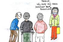 Vtip s tématikou koronaviru zaslala čtenářka z Tábora.