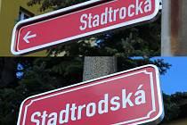 Pravopisná chyba v názvu ulice Stadtrodská se objevila například na ceduli umístěné na sloupu na konci této ulice (snímek nahoře). Na dolním snímku cedule se správnou podobou jména. Chyby se v těchto dnech odstraňují.