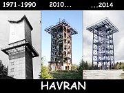 K NEPOZNÁNÍ. Dříve byl Havran ještě jednou tak vysoký. Na kostrukci byla dřevěná nástavba.