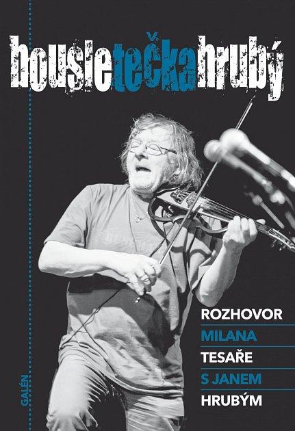 """Kniha """"housletečkahrubý"""" je rozhovor Milana Tesaře snaším muzikantem par excellence."""
