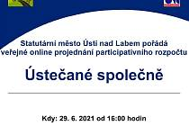 Online veřejné projednání participativního rozpočtu Ústečané společně proběhne 29. června od 16.00 hodin.