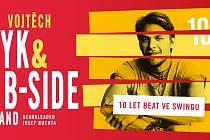 Vojtěch Dyk & B-Side Band: 10 let Beat ve Swingu