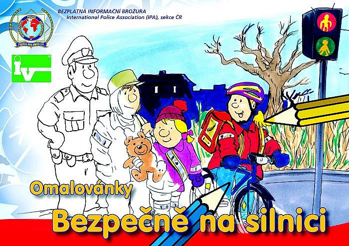 TITULNÍ STRANA nových omalovánek, které mají dětem ukázat, jak se správně chovat na ulici při cestě do školy nebo za kamarády, jaká pravidla je nutné dodržovat při jízdě na kole a podobně.