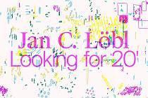 Jan C. Löbl — Looking for 20´