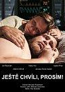 Fotografie k filmu Ještě chvíli, prosím! (2016)
