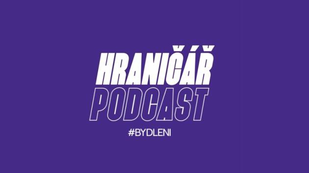 Podcast Hraničář - Krize bydlení