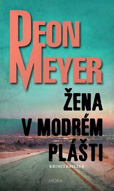 Deon Meyer, Žena vmodrém plášti