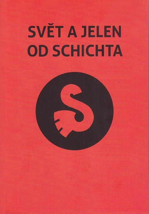 Svět a jelen od Schichta. Tak se jmenuje kniha, kterou vydaly společně ústecké muzeum a Univerzita J. E. Purkyně v Ústí nad Labem