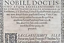 Dedikace primasi Schösser v unikátní veršované kronice Ústí vzdělance Tichtenbauma. Tři roky po jejím vydání Ústečané primase zavraždili.