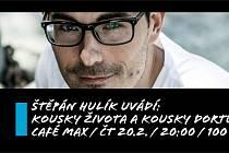 Štěpán Hulík uvádí: Kousky života a kousky dortu
