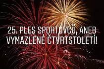 25. Ples sportovců, aneb vymazlené čtvrtstoletí!