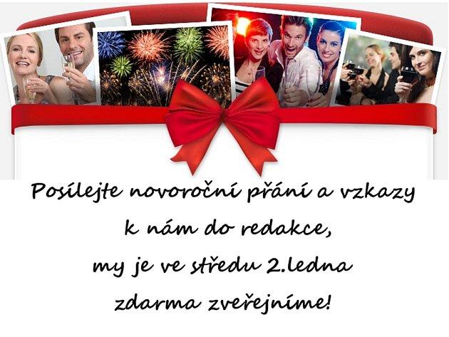 Posílejte novoroční přání a vzkazy k nám do redakce, my je ve středu 2.ledna zdarma zveřejníme!