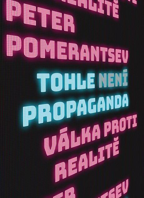 Avěřte: Tohle není propaganda.