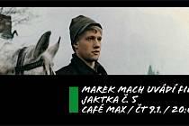 Marek Mach uvádí film: Jatka č. 5